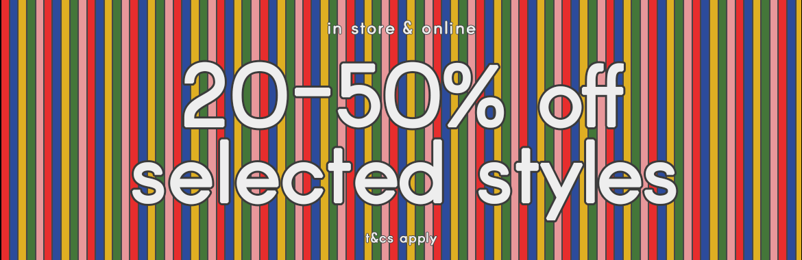 20-50% off selected styles
