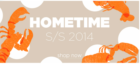 hometime ss14 new arrivals